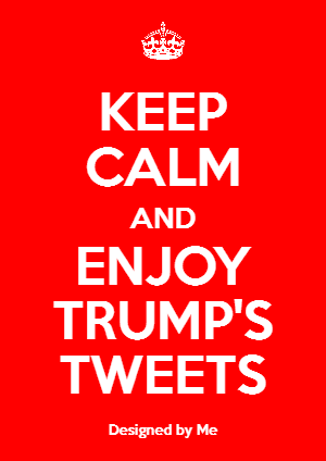 keep-calm-and-read-trump-tweets